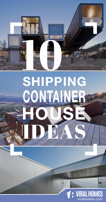 Must See: 10 Shipping Container Houses for Ideas