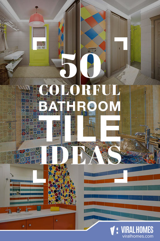 50 Colorful Bathroom Tile Ideas for Homeowners