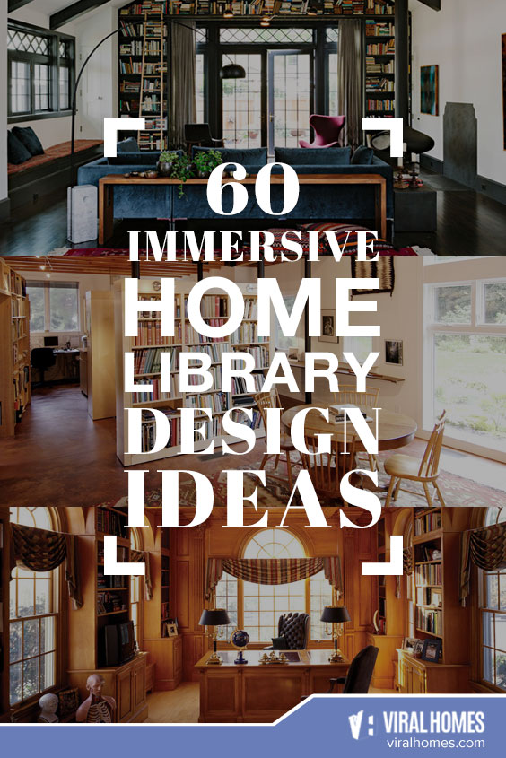 60 Immersive Home Library Design Ideas That Will Entice You To Have One