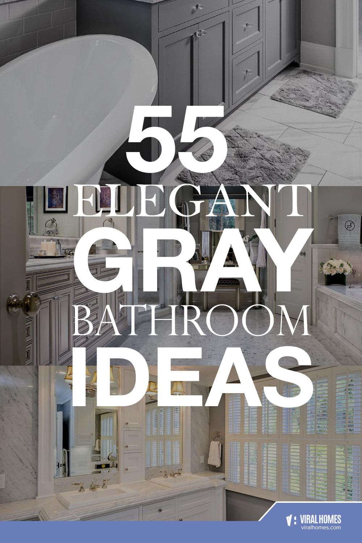 Gray Bathroom Ideas For An Elegant Look