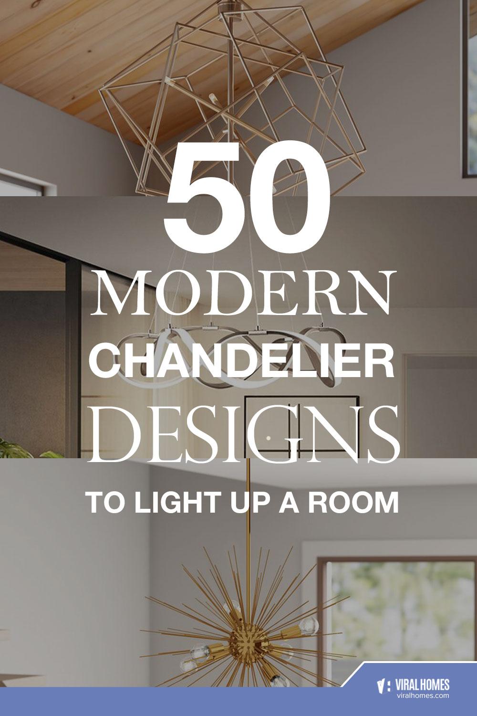 Modern Chandelier Designs To Light Up A Room