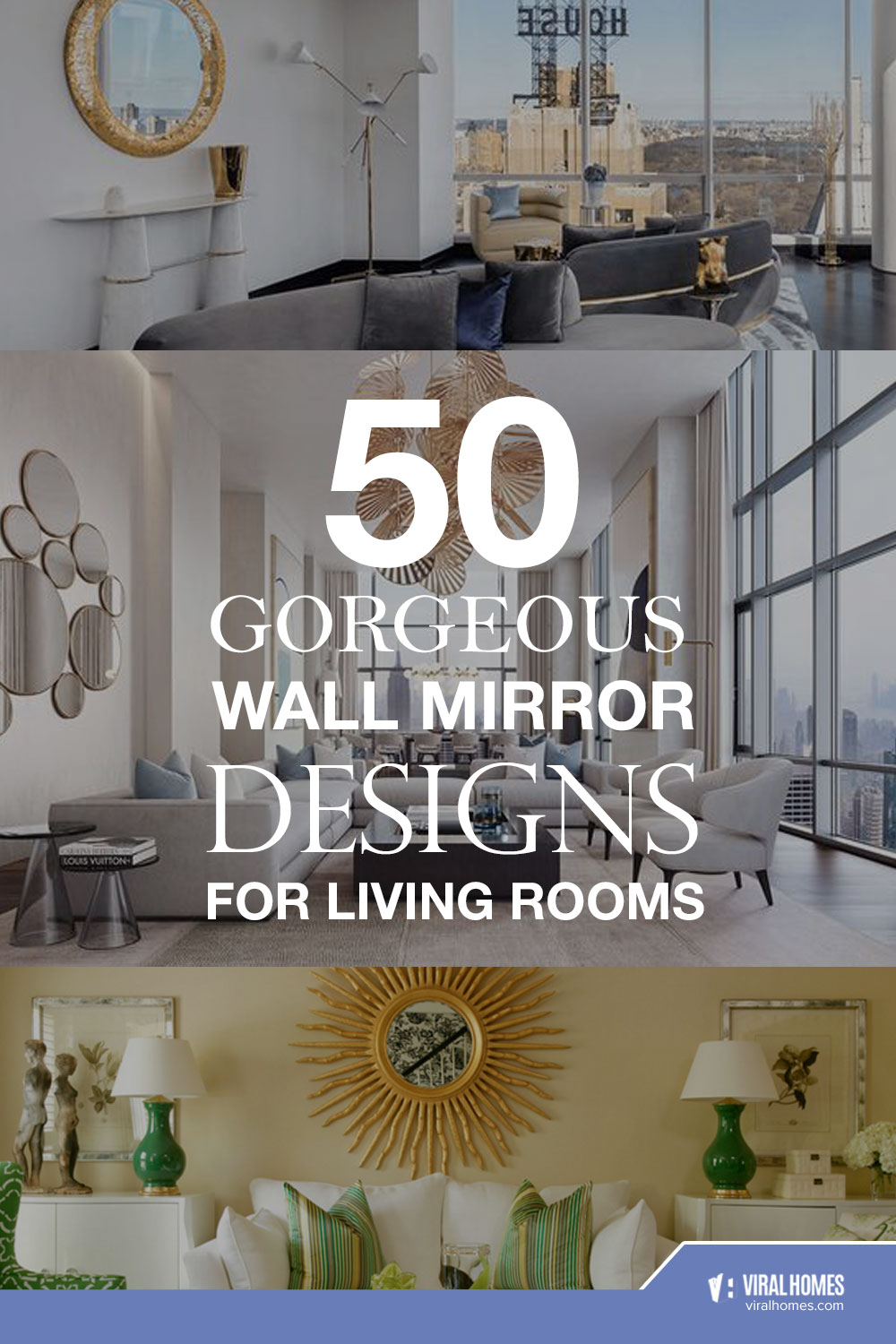 55 Gorgeous Wall Mirror Designs For Living Rooms