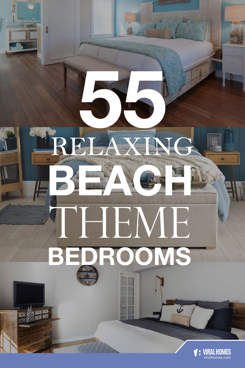 Relaxing Beach Theme Bedrooms That Will Make You Contemplate