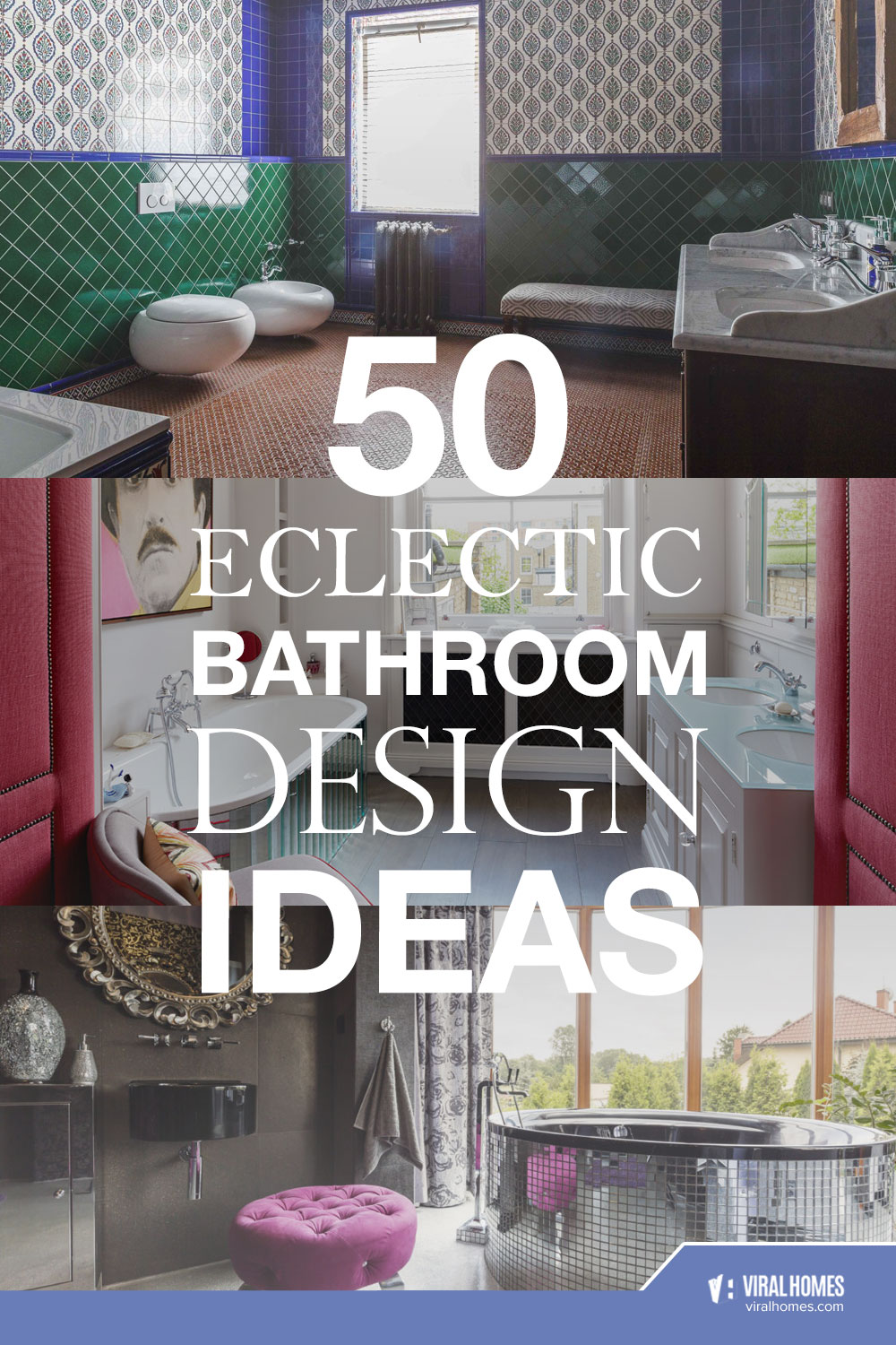 Eclectic Bathroom Ideas to Steal Attention